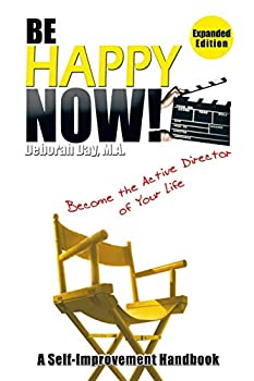 Paperback Be Happy Now!: Become the Active Director of Your Life Book