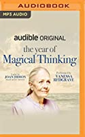 The Year of Magical Thinking: A Play