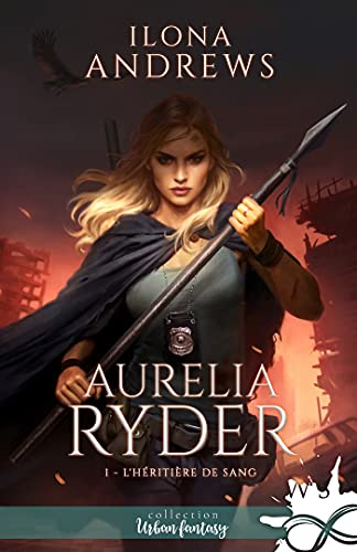 L'héritière de sang: Aurelia Ryder, T1