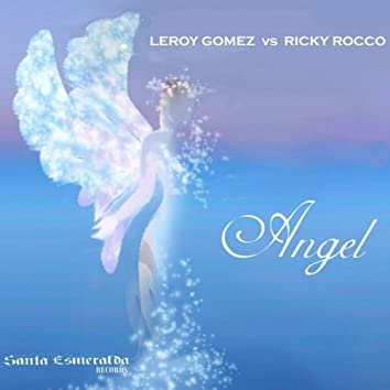 Angel (A Leroy Gomez Music Art)
