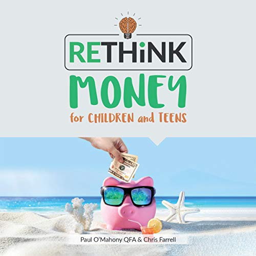 Rethink Money for Children and Teens audiobook cover art