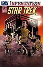 Star Trek Infestation #1 Cover B Variant IDW