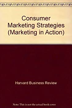 Paperback Consumer Marketing Strategies (Marketing in Action) Book