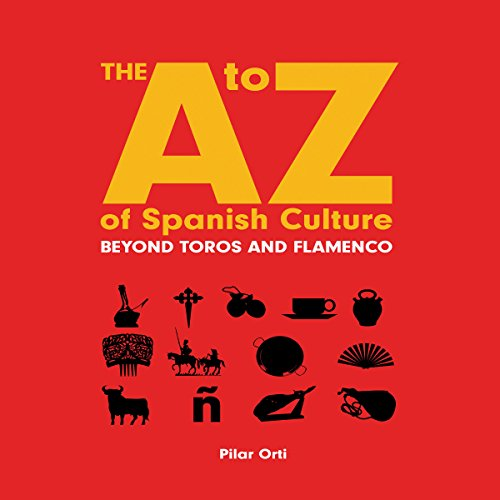 The A to Z of Spanish Culture audiobook cover art