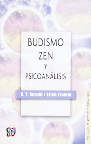 Budismo zen y psicoanálisis (Spanish Edition)