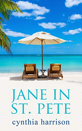 Jane in St. Pete (A Jane in St. Pete Mystery Book 1) by [Cynthia Harrison]
