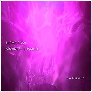 LLama Rosa | Arcangel Chamuel