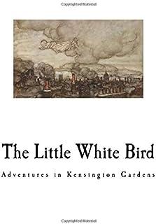 The Little White Bird: Adventures in Kensington Gardens