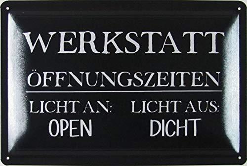 Blechschild 20x30cm gewölbt Werkstatt Öffnungszeiten Humor Spruch Sprüche Deko Geschenk Schild