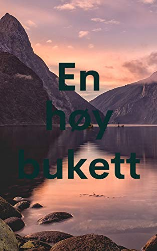 En høy bukett (Norwegian Edition)