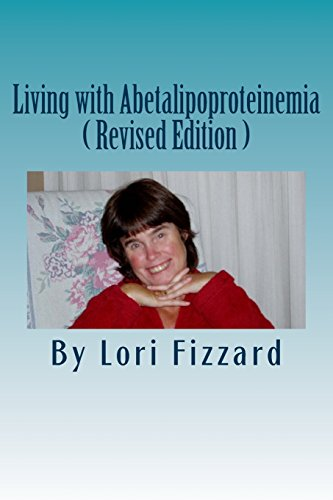 Book: Living with Abetalipoproteinemia by Lori Fizzard