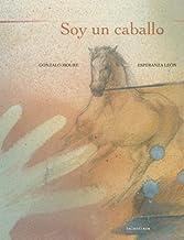 Soy un caballo (libros para soñar)