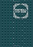 Football Stat Book: Football Score Sheets, Soccer Scorebook, Football Score Pads, Scorekeeping Book, Scorecards, Record Scorekeeper Book Gifts for ... Vacation, 110 (Football Match Scorebook)