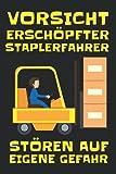 Staplerfahrer Hubwagen Lagerist - Logistik Gabelstapler Notizbuch: A5 Format Taschenbuch I 110 Seiten I Super Geschenk Als Notizbuch Planer Oder Tagebuch