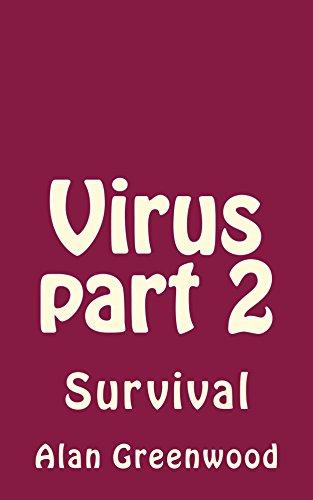 Virus part 2: Survival (English Edition) eBook: Greenwood, Alan: Amazon.es: Tienda Kindle