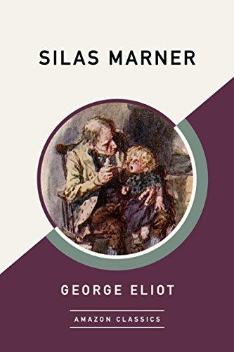 Silas Marner (AmazonClassics Edition) (English Edition)の詳細を見る
