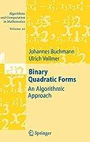 Binary Quadratic Forms (Algorithms and Computation in Mathematics, 20)