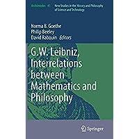 G.W. Leibniz Interrelations between Mathematics and Philosophy (Archimedes)【洋書】 [並行輸入品]