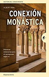 Conexión Monástica par Albert Riba