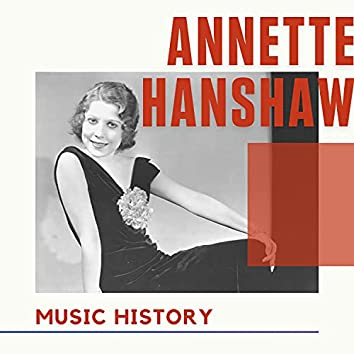 Annette Hanshaw - Music History