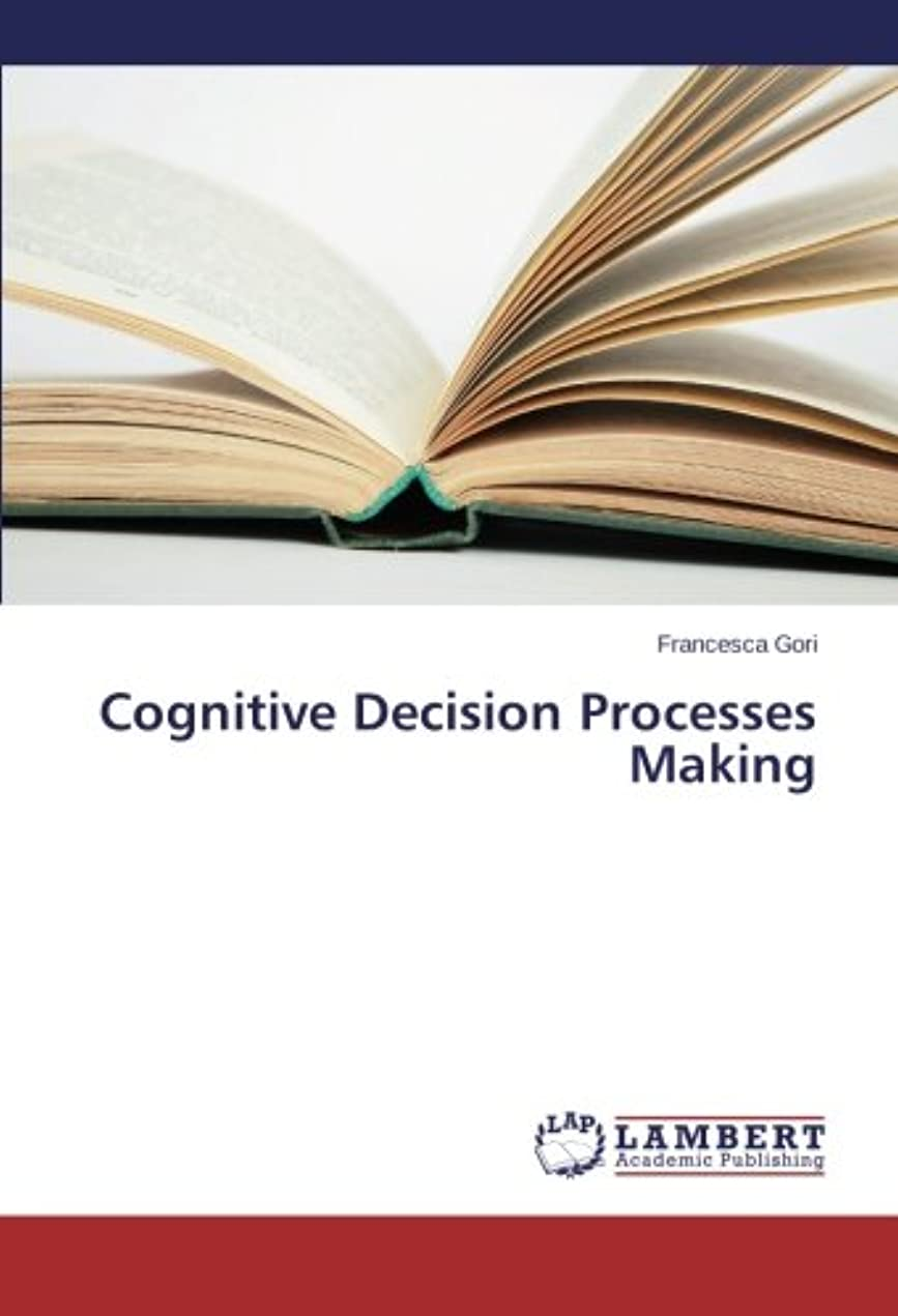 部族大胆な空中Cognitive Decision Processes Making