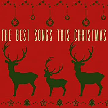 The Best Songs this Christmas