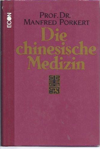Die chinesische Medizin