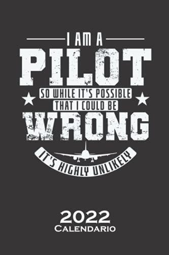 Soy piloto, así que aunque es posible que se equivoque es muy poco probable Calendario 2022: Calendario anual para Abanicos de los reyes en el aire