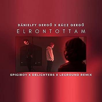 Elrontottam (Spigiboy, Delighters, LeGround Remix)