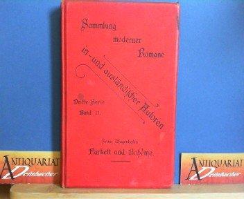 Parkett und Boheme. Neue Novellen. (= Sammlung moderner Romane in- und ausländischer Autore, 3.Serie, Band 11).