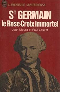 Saint-Germain le rose-croix immortel