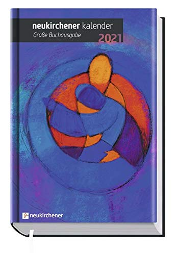 Neukirchener Kalender 2021 - Große Buchausgabe