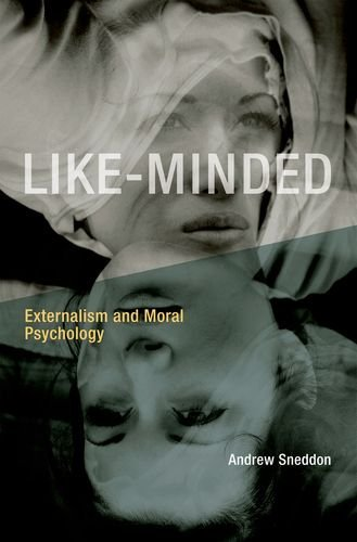 Like-Minded: Externalism and Moral Psychology (The MIT Press)