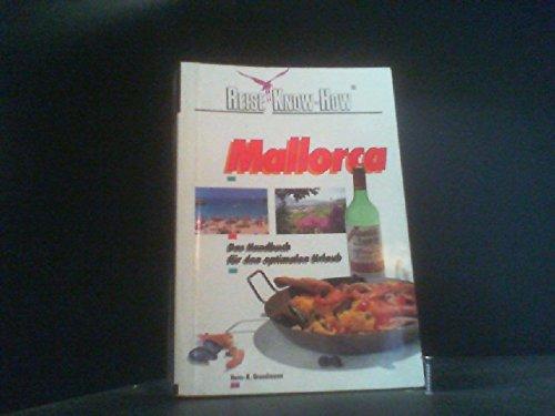 Mallorca. Das Handbuch für den optimalen Mallorca-Urlaub