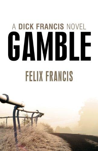 Gamble (Dick Francis Book 1) (English Edition)