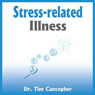 Stress-Related Illness                   By:                                                                                                                                 Dr Tim Cantopher                               Narrated by:                                                                                                                                 Lyndley Gooden                      Length: 3 hrs and 45 mins     18 ratings     Overall 4.6