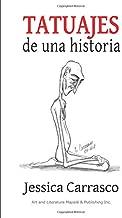 Tatuajes de una historia (Spanish Edition)