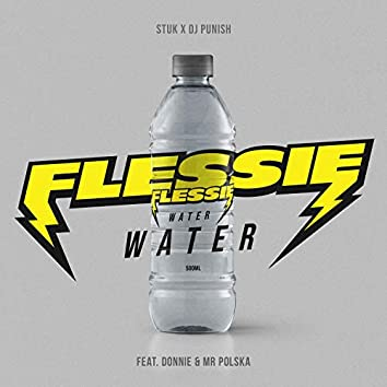 Flessie Water (feat. Donnie & Mr. Polska)