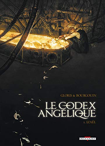 Le Codex angélique T01: Izaël