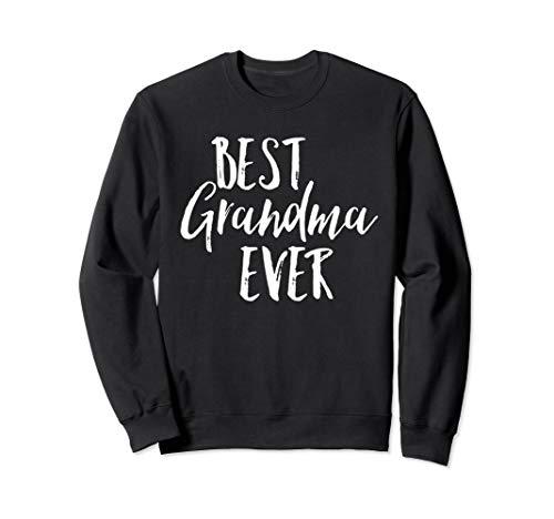 Best Grandma Ever Fun Cute Coolest Nana Mimi Sweatshirt