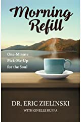 Morning Refill: One-Minute Pick-Me-Up for the Soul Paperback