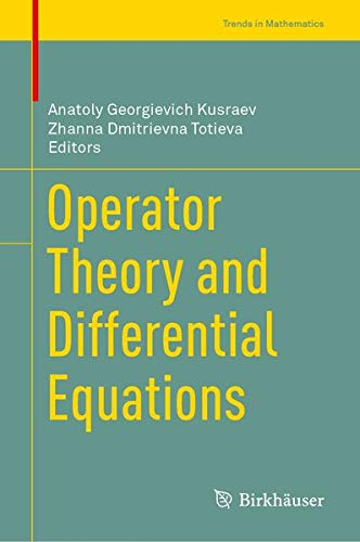 Operator Theory and Differential Equations (Trends in Mathematics)