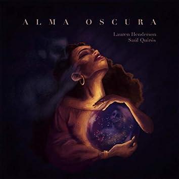 Alma Oscura (feat. Saúl Quirós)