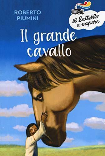 Il grande cavallo. Nuova ediz.