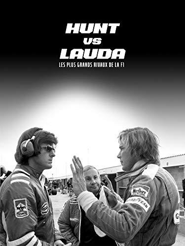 Hunt vs Lauda les plus grands rivaux de la F1