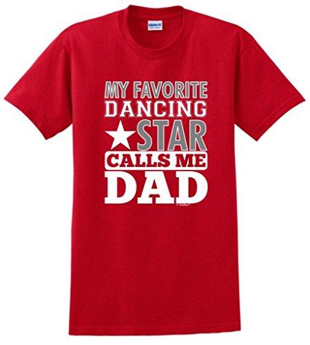 ThisWear Camiseta My Favorite Dancing Star Calls Me Dad - Rojo - Large