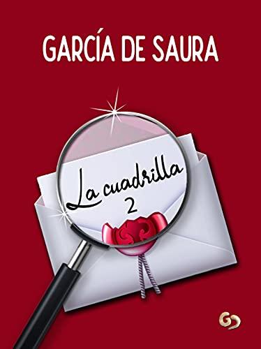 La cuadrilla 2 de García de Saura