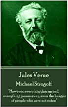 "Jules Verne - Michael Strogoff: ""however, Everything Has an End, Everything Passes Away, Even the Hunger of People Who Have Not Eaten"""