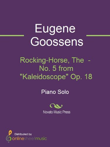 Rocking-Horse, The  - No. 5 from 'Kaleidoscope' Op. 18
