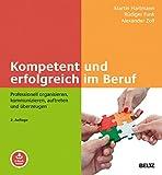 Rüdiger Funk, Martin Hartmann, Alexander Zoll: Erfolgreich im Beruf